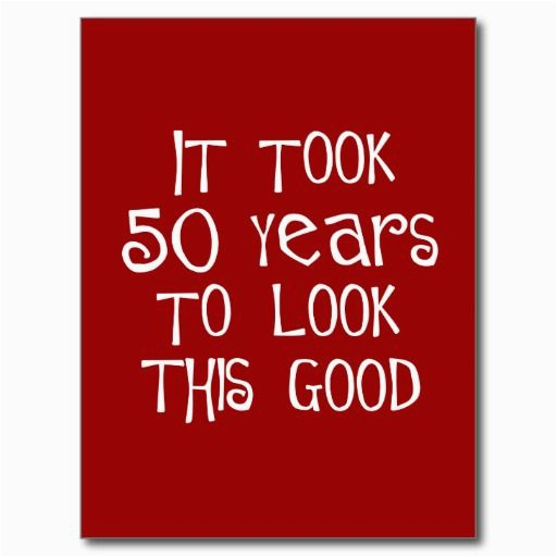 Birthday Cards For 50 Year Old Woman 28 Best 70th Funny Quotes Images On Pinterest
