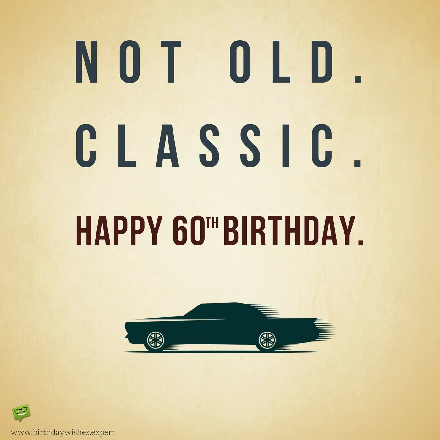 not old classic 60th birthday wishes