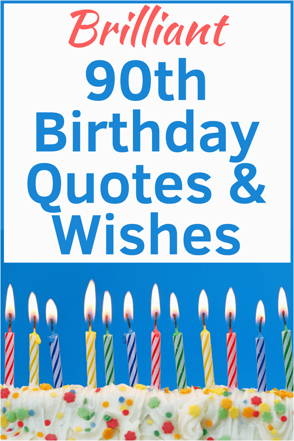 Birthday Cards For 90 Year Old Man 90th Wishes Perfect Quotes A