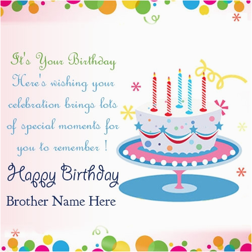 happy birthday quotes for brother name