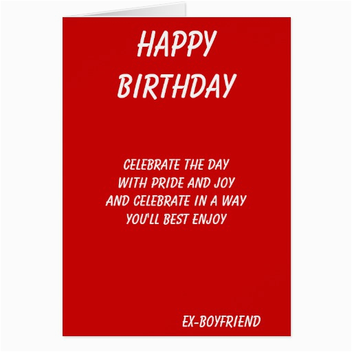 the best in everything ex boyfriend birthday cards zazzle