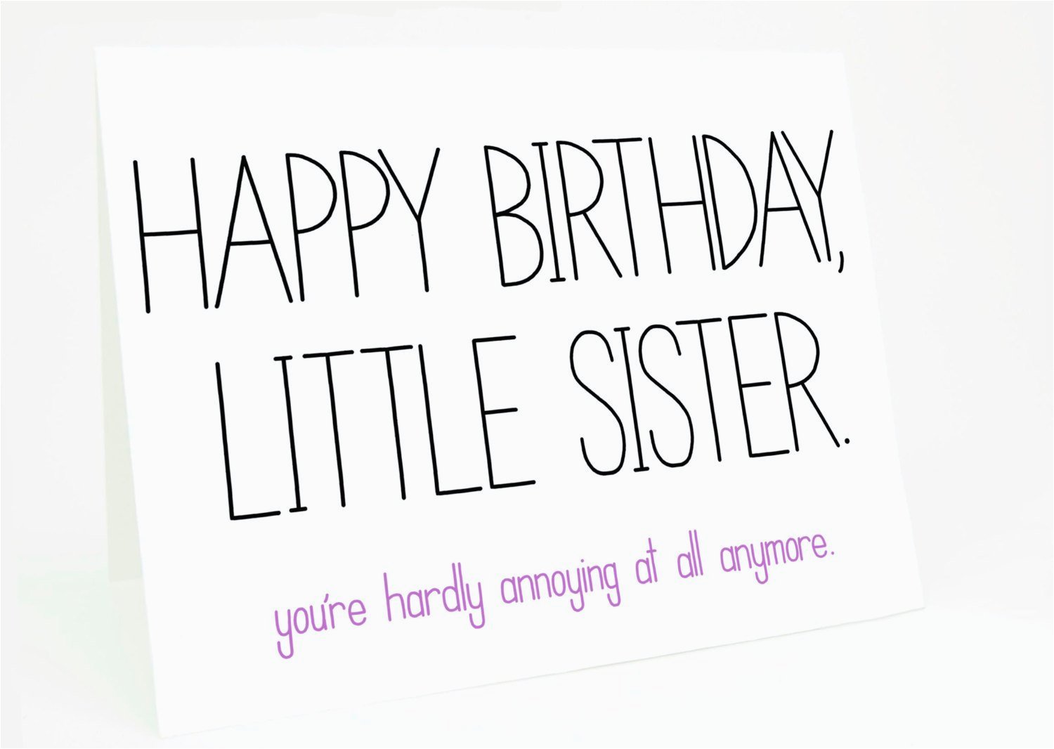 Birthday Cards For Sisters Funny Sister Quotes And Sayings Quotesgram