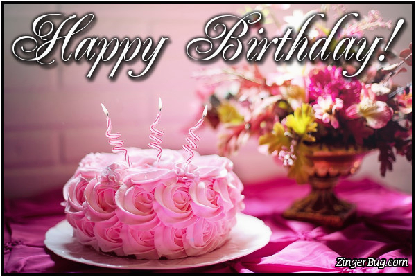 Birthday Cards With Flowers And Cake Candles Glitter Graphics Comments Gifs Memes