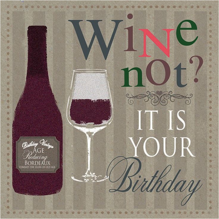 Birthday Cards With Wine 25 Best Ideas About Happy Male On Pinterest