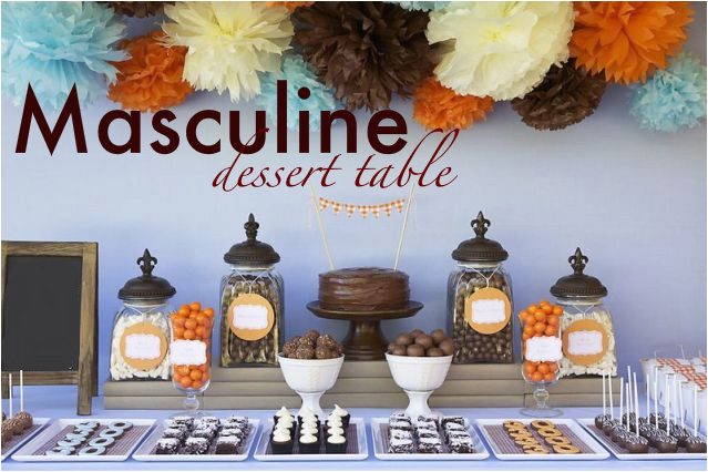 Masculine Dessert Table 30th Birthday