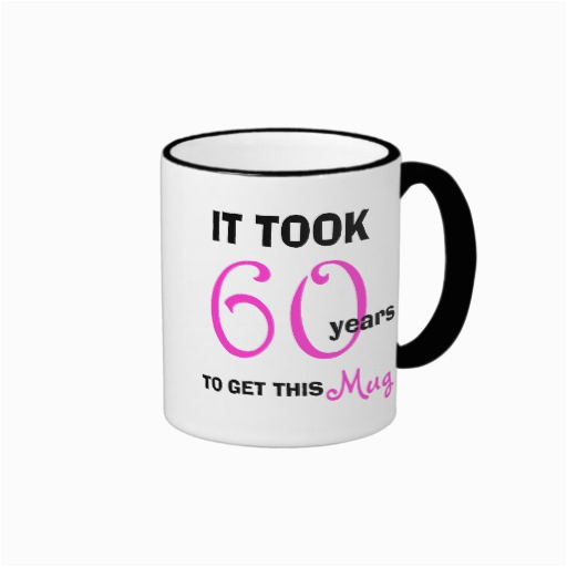 Birthday Gift Ideas For Her Uk 60th Mug Funny Zazzle