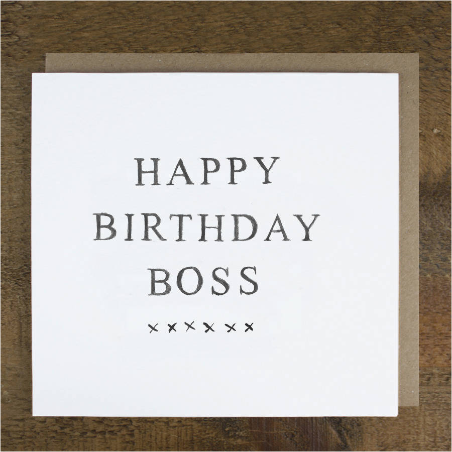 Birthday Greeting Card For Boss 39 Happy By Zoe Brennan