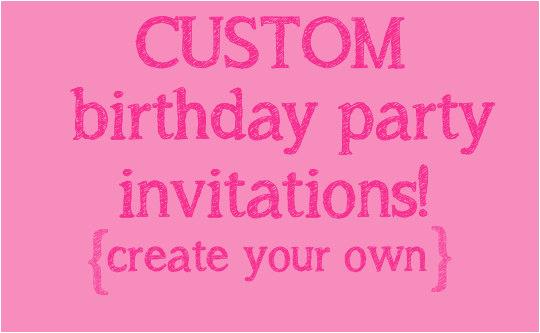 make your own birthday invitations free oxsvitation com