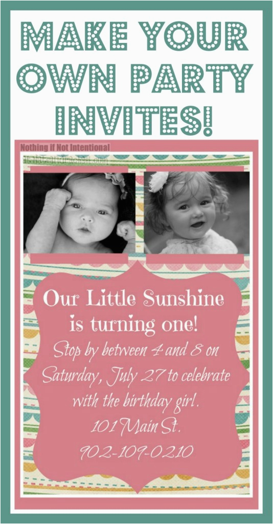 Birthday Invitations with Photo Make Your Own Make Your Own Invitations so Cute Easy and Frugal