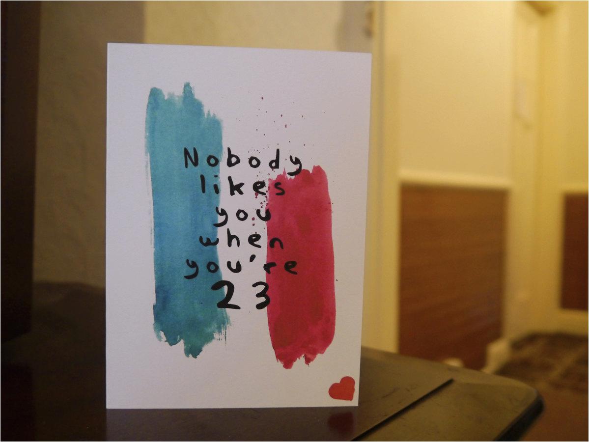Blink 182 Birthday Card Nobody Likes You when You 39 Re 23 Blink 182 Lyrics Birthday