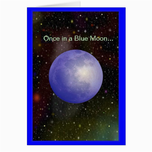 once in a blue moon greeting card zazzle