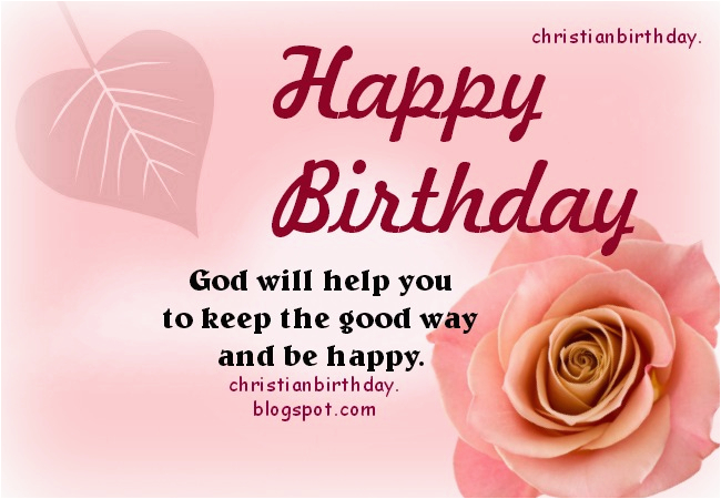 happy birthday god will be with you christian card