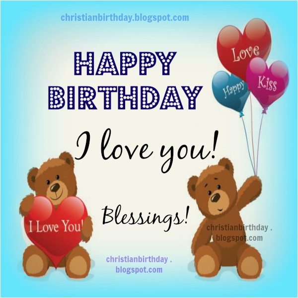 happy birthday i love you christian card