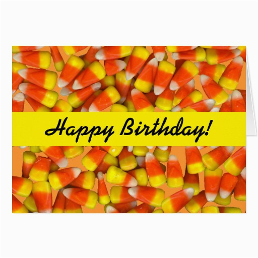 candy corn corny birthday card zazzle