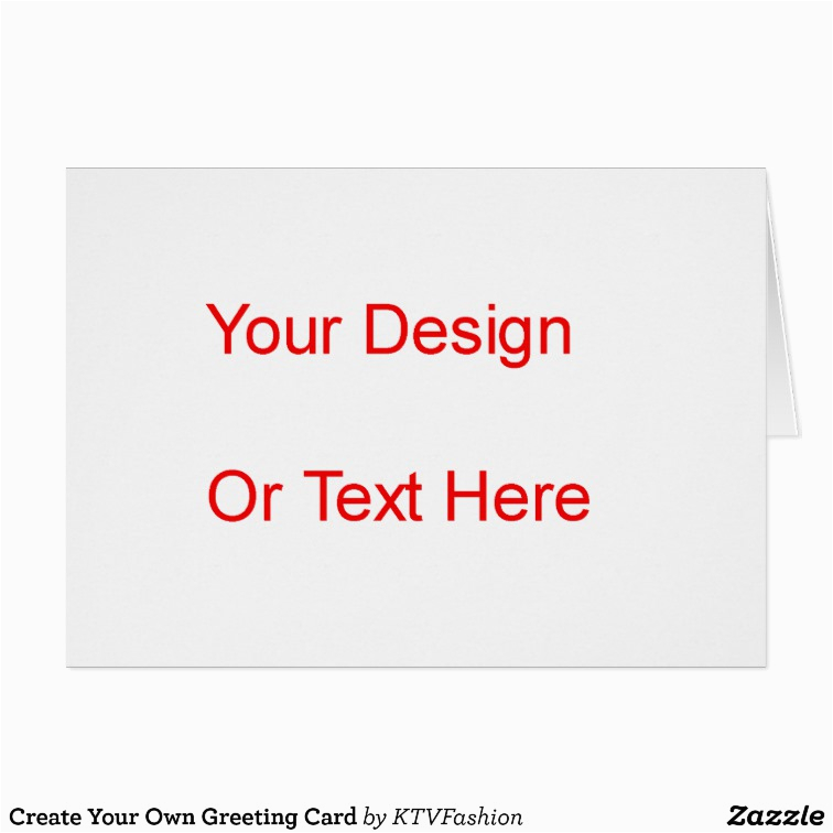 create your own greeting card zazzle