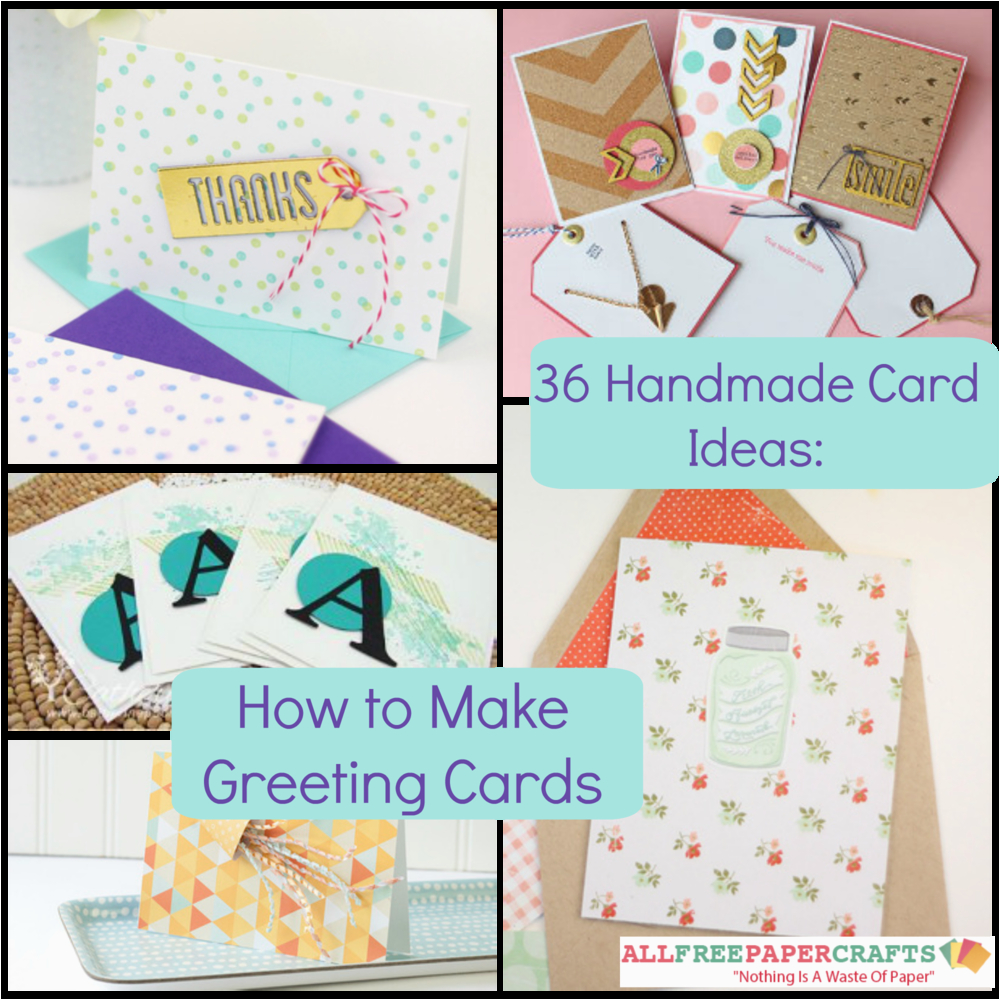 Create Birthday Cards With Photos 36 Handmade Card Ideas How To Make Greeting