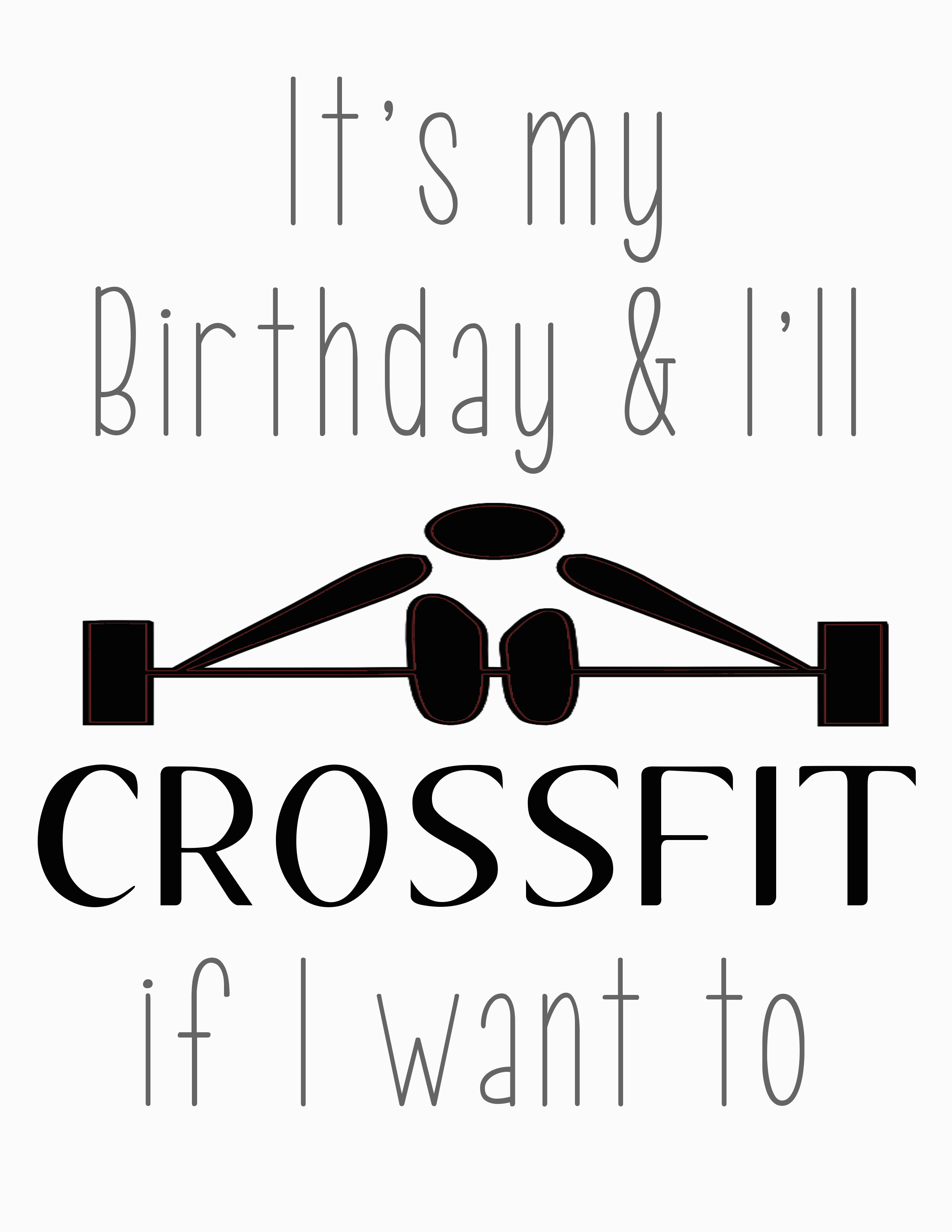 Crossfit Birthday Cards Free Its My Birthday Printables Our Thrifty Ideas