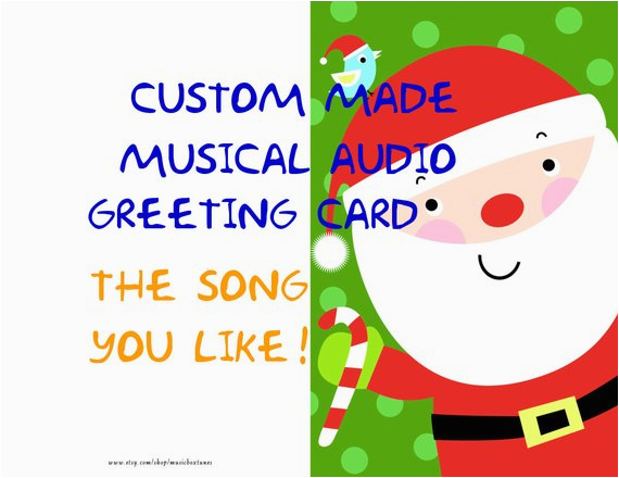 Custom Singing Birthday Cards Items Similar To Christmas Card Made