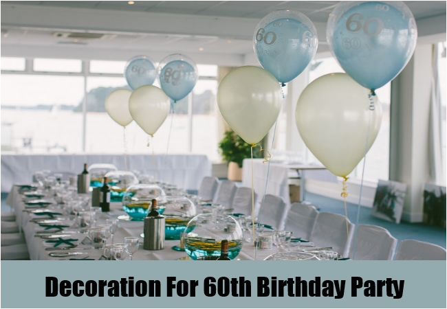 best 5 60th birthday party ideas
