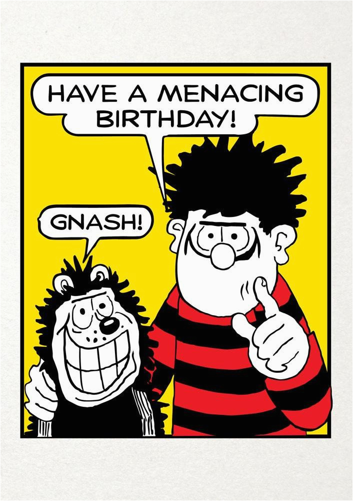 have a menacing birthday dennis the menace birthday card