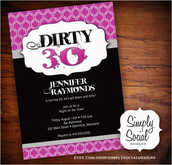 Dirty 30 Birthday Invitations Birthdaybuzz