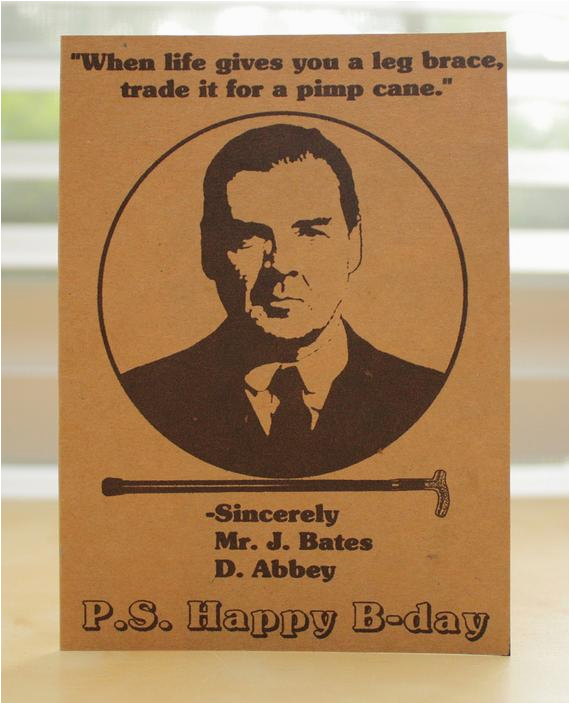 downton abbey birthday card happy birthday mr bates