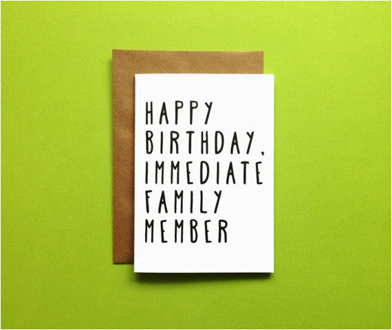 a6 happy birthday immediate family member card by