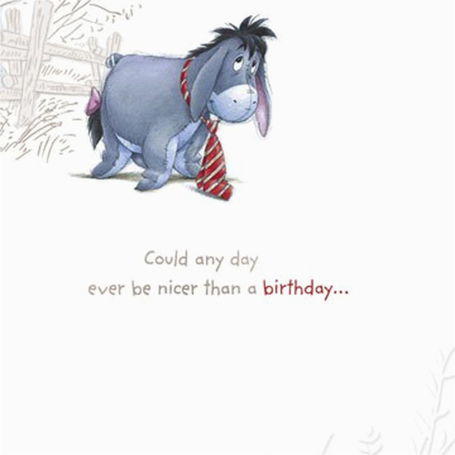Eeyore Birthday Card Nicer Than You Eeyore Birthday Greeting Cards Hallmark
