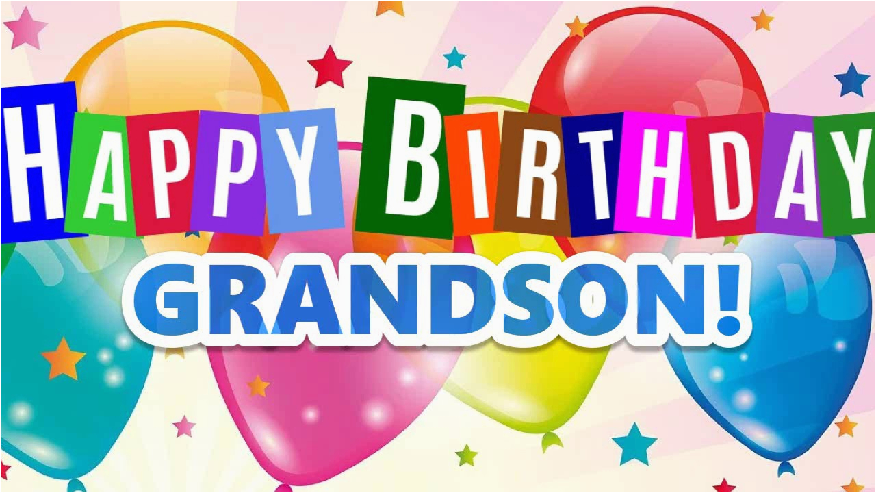 happy birthday for grandson great wishes for grandson