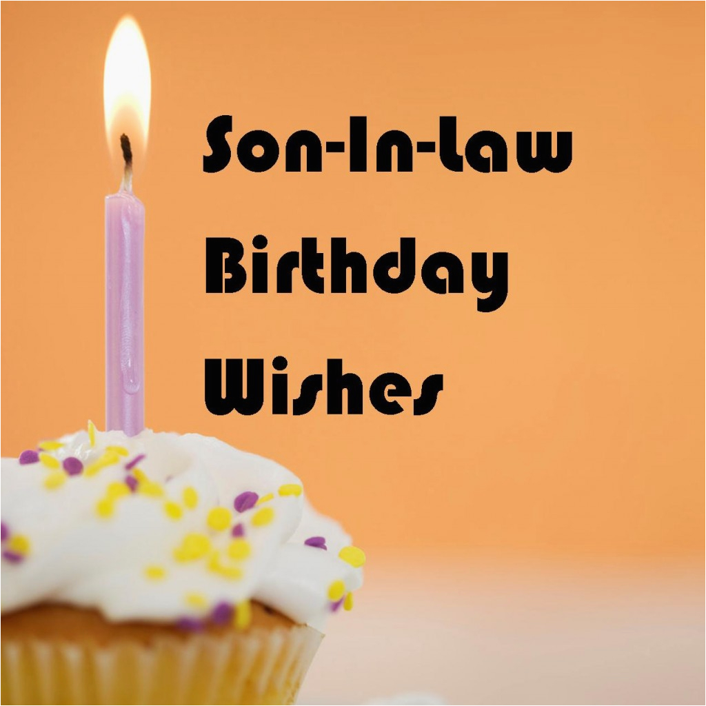 Free Birthday Cards For Son In Law Wishes What To Write
