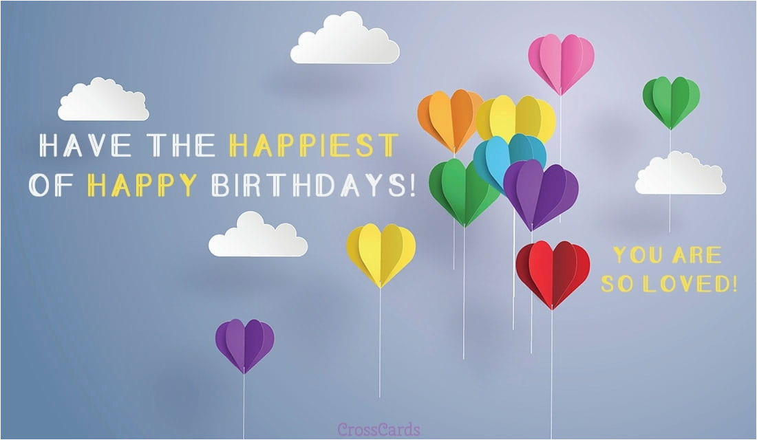 Have The Happiest Birthday Free Ecard Email