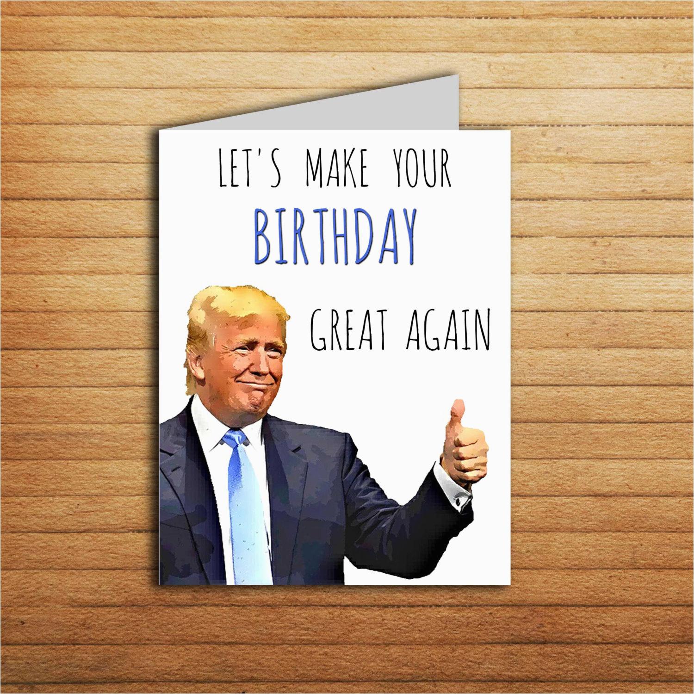 Free Donald Trump Birthday Card For Boyfriend Gift