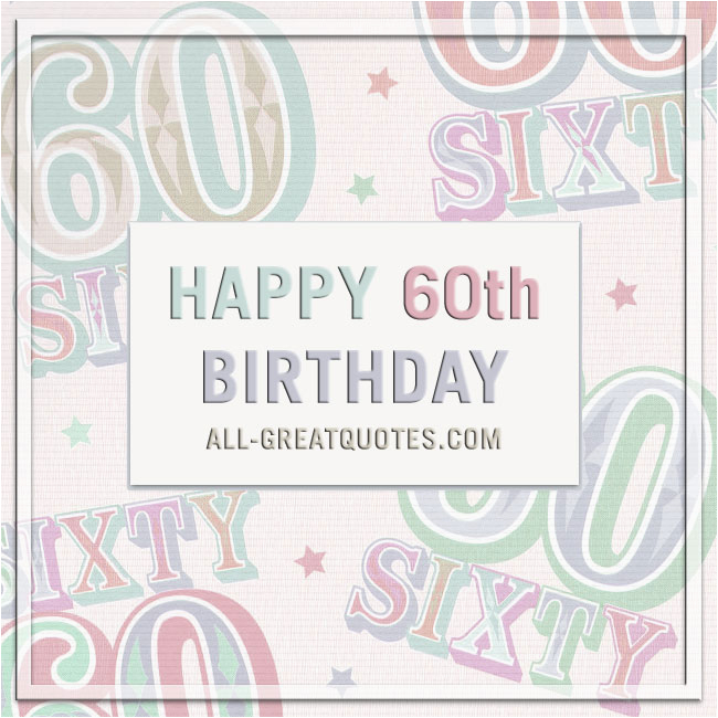 Free Happy 60th Birthday Cards Share Facebook Greeting
