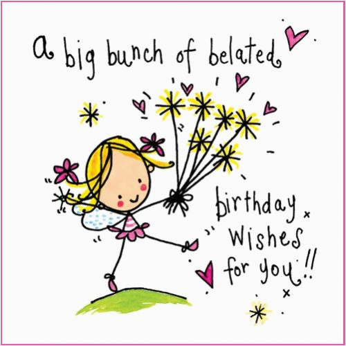 Free Online Belated Birthday Cards Happy Wishes Messages Quotes And Images