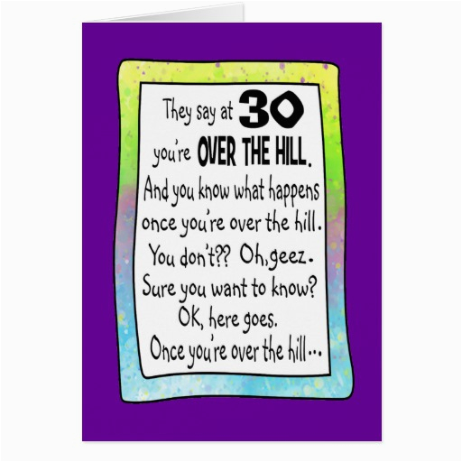 Free Printable Over The Hill Birthday Cards 30th Greeting Card Zazzle