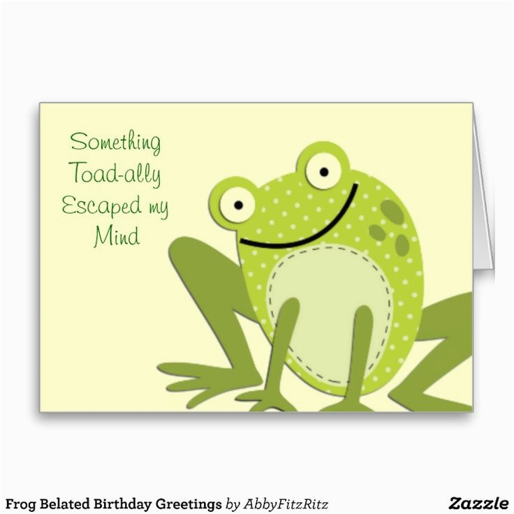 Frog Birthday Cards Free Belated Greetings
