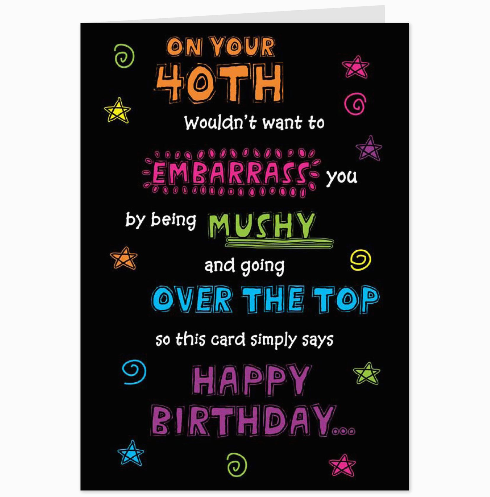 Funny 40th Birthday Card Sayings Quotes For Friends Quotesgram