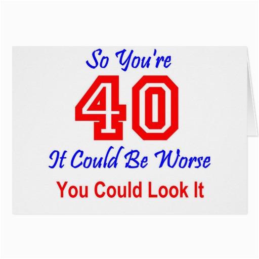 Funny 40th Birthday Card Sayings   BirthdayBuzz