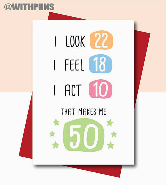 Funny 50th Birthday Cards For Dad Card Mum Friend Sister