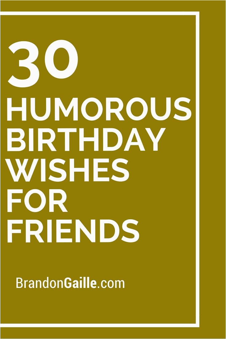 Funny Birthday Card Verses For Friends 98 Best Happy Wishes Images On Pinterest Cards