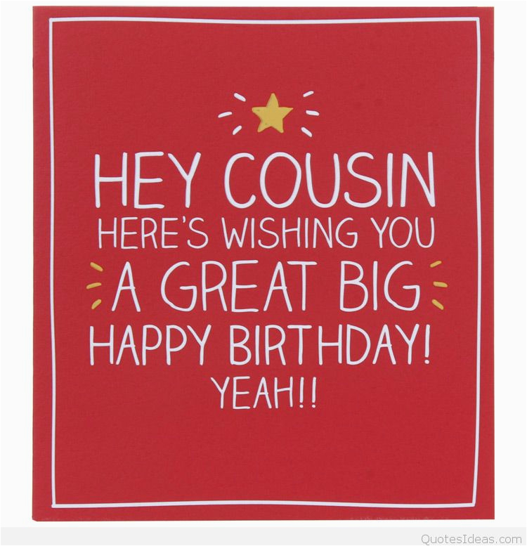 Funny Birthday Cards Cousin Happy Quote
