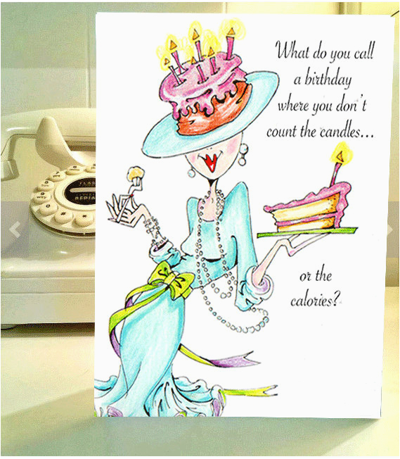 Funny Birthday Cards for Ladies Funny Birthday Card Funny Women Humor Greeting Cards for Her