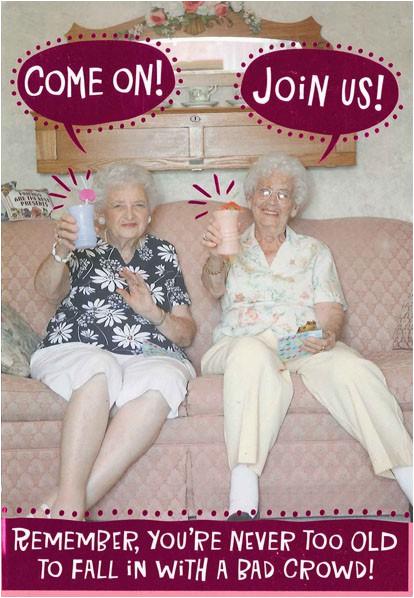 bad old ladies funny birthday card greeting cards hallmark