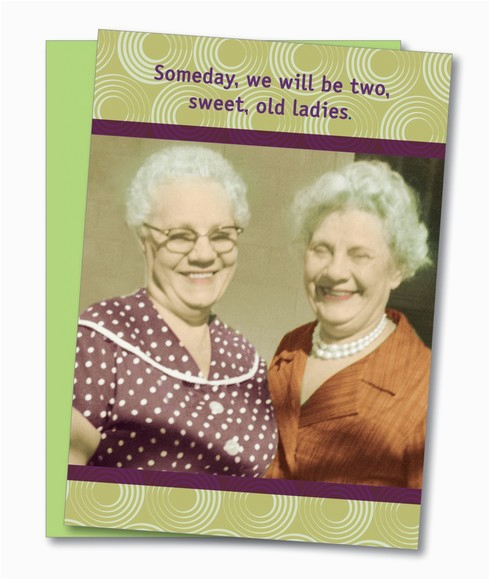 quot sweet old ladies quot birthday card cool funny gifts