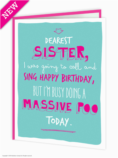 sister massive poo funny birthday card brainboxcandy com