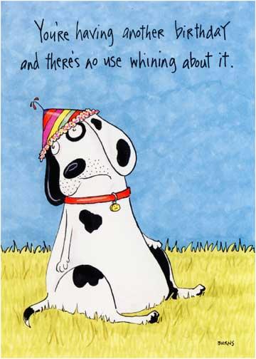 cd10574 whining dog funny humorous birthday card oatmeal teresa burns parkhurst