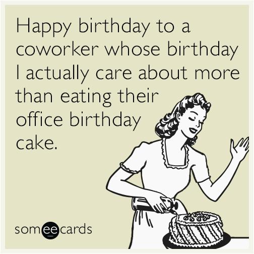 coworker birthday cake like office funny ecard
