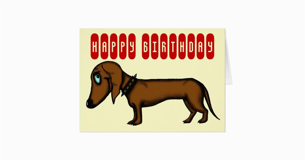 funny dachshund birthday card 137025318938066245