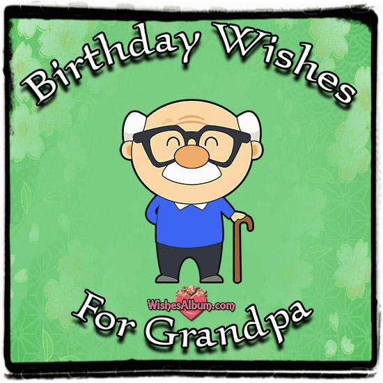 Funny Grandpa Birthday Cards 90 Wishes And Messages For Grandparents Happy