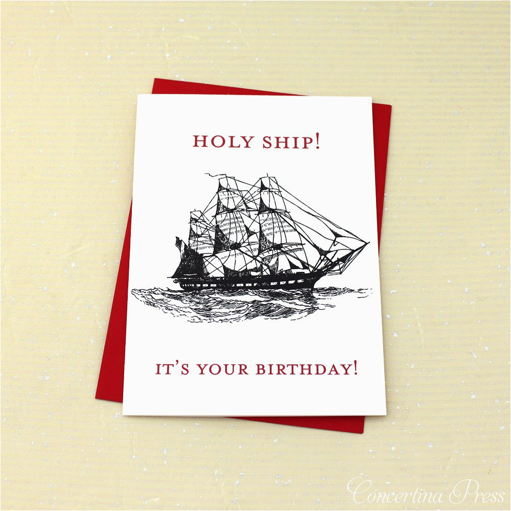 holy ship it s your birthday card